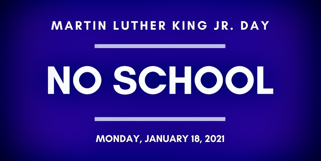 No School on Monday, January 18, 2021