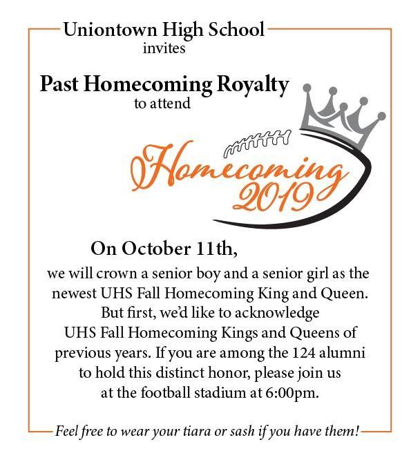 invitation for past UHS Homecoming royalty to attend Uniontown High School Homecoming 2019