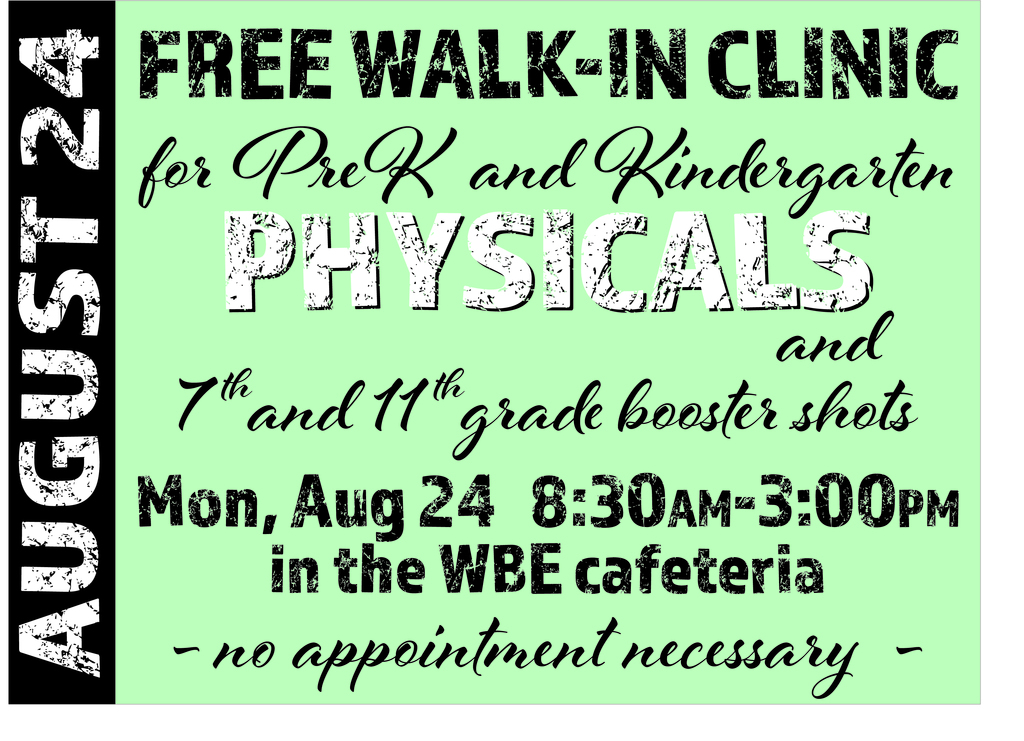 Free back-to-school walk-in clinic at WBE on Aug 24th