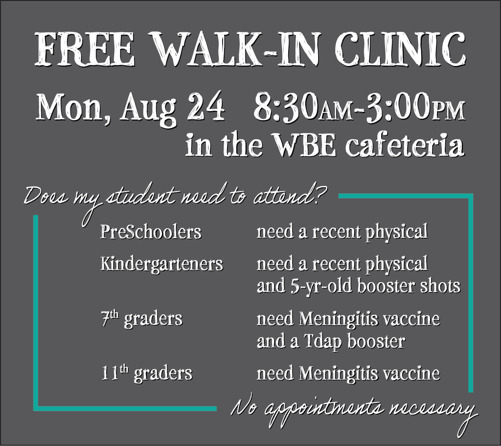 Free Walk-in Clinic for student physicals and booster shots Monday August 24th